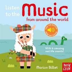 Nosy Crow Listen to the Music from Around the World