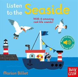 Nosy Crow Listen to the Seaside