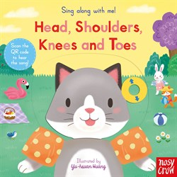 Nosy Crow Sing Along With Me! Head, Shoulders, Knees and Toes