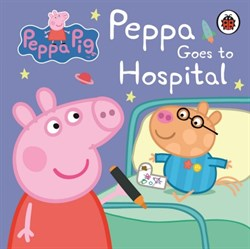 Peppa Pig - Peppa Goes to Hospital: My First Storybook