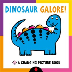 Priddy Books A Changing Picture Book: Dinosaur Galore!