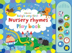 Usborne Babys Very First Nursery Rhymes Playbook