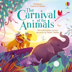 Usborne The Carnival of the Animals
